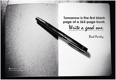 Tomorrow is the first blank page of a 365-page book